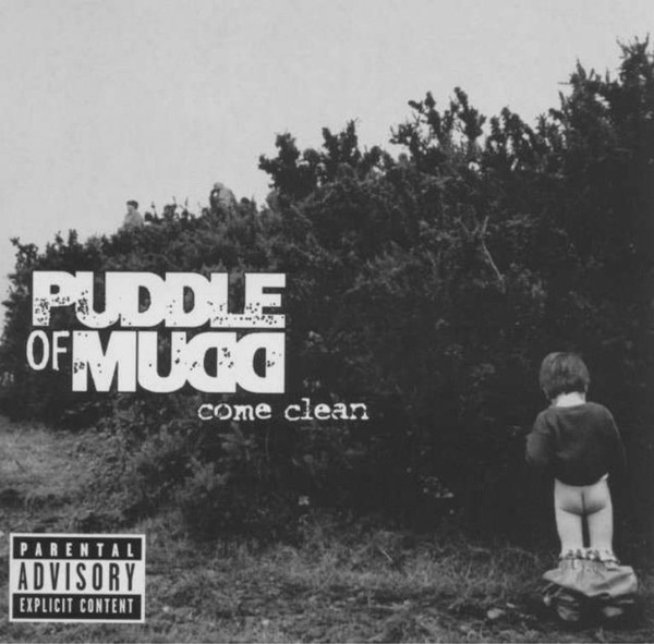Puddle Of Mudd Come Clean cover art