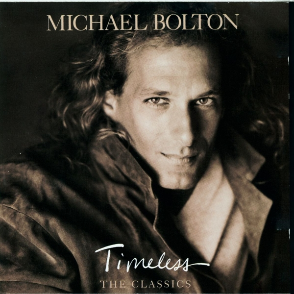 Michael Bolton Timeless: The Classics cover art