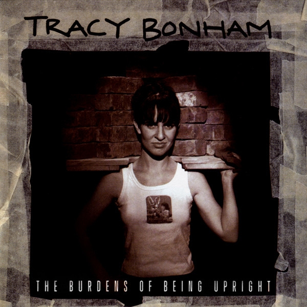 Tracy Bonham The Burdens of Being Upright cover art