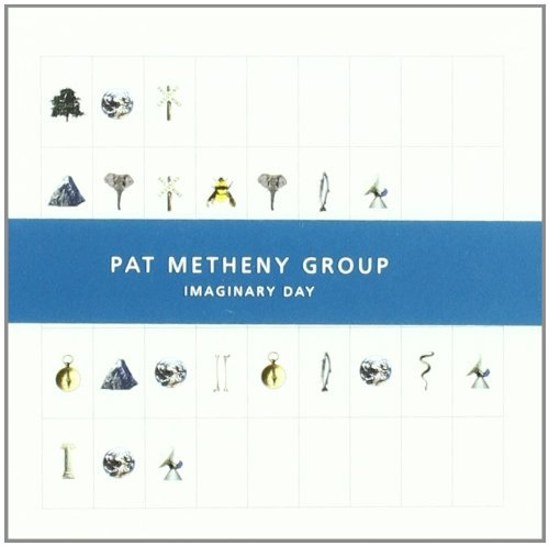 Pat Metheny Group Imaginary Day Cover Art