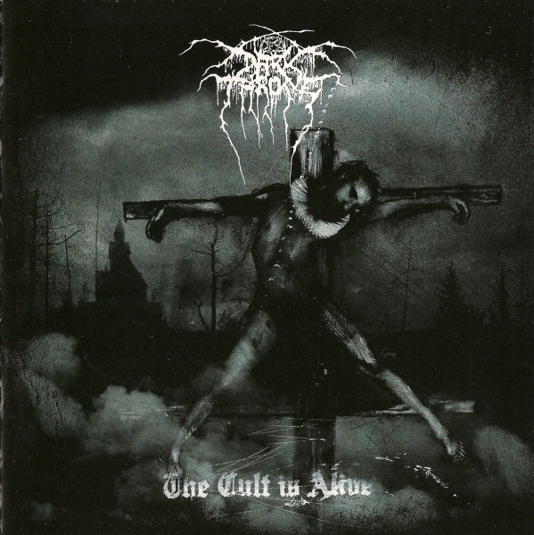 Darkthrone The Cult Is Alive cover art