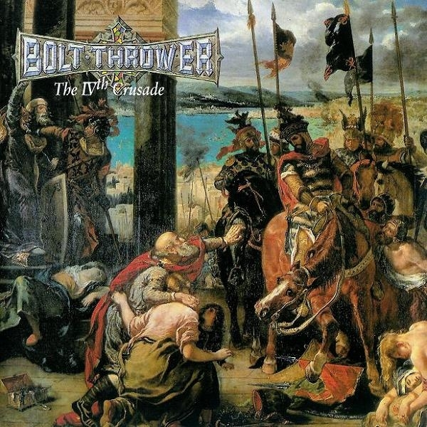 Bolt Thrower The IVth Crusade cover art