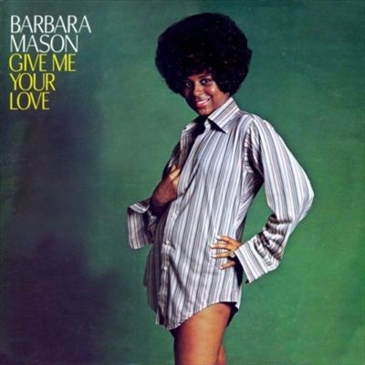 Barbara Mason Give Me Your Love Cover Art