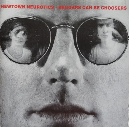 The Newtown Neurotics Beggars Can Be Choosers cover art
