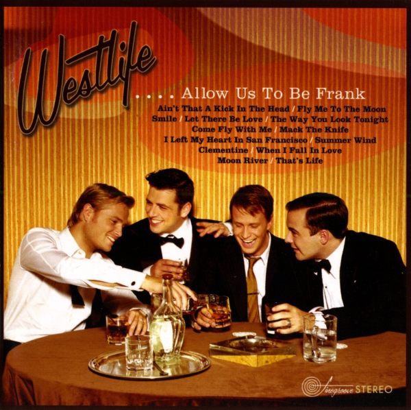 Westlife …Allow Us to Be Frank cover art