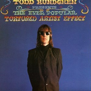 Todd Rundgren The Ever Popular Tortured Artist Effect cover art