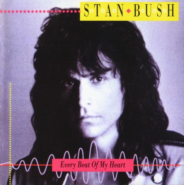 Stan Bush Every Beat of My Heart cover art