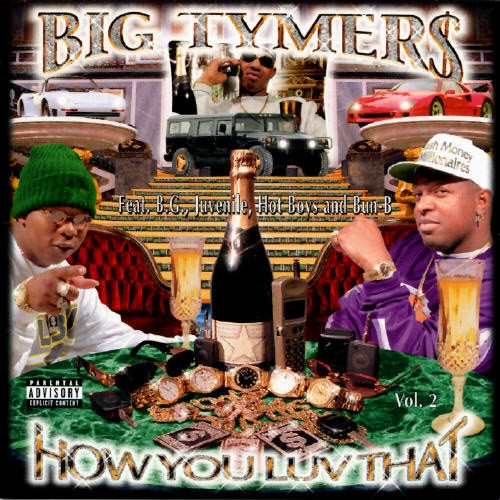 Big Tymers How You Luv That, Volume 2 Cover Art