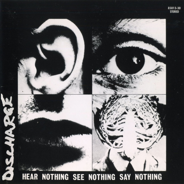 Discharge Hear Nothing See Nothing Say Nothing cover art