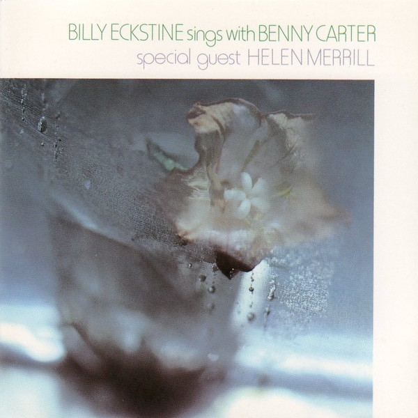 Helen Merrill Billy Eckstine Sings With Benny Carter cover art