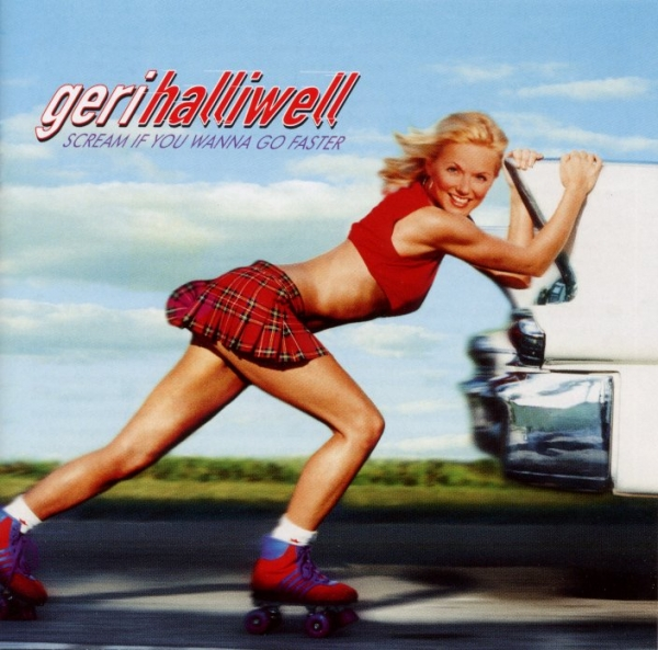 Geri Halliwell Scream If You Wanna Go Faster cover art