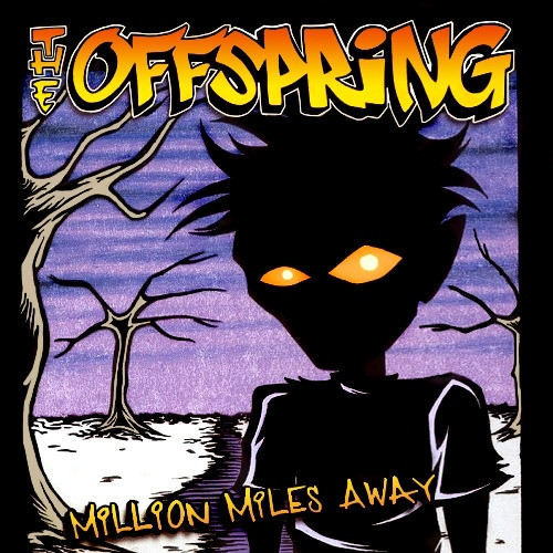 The Offspring Million Miles Away Cover Art