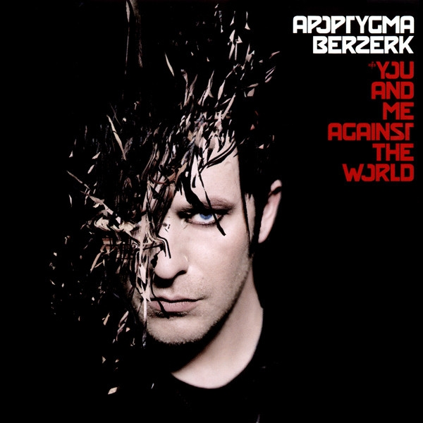 Apoptygma Berzerk You and Me Against the World Cover Art
