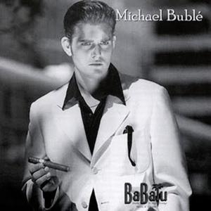 Michael Bublé BaBalu cover art