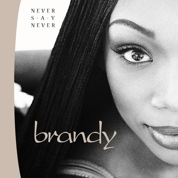 Brandy Never Say Never cover art