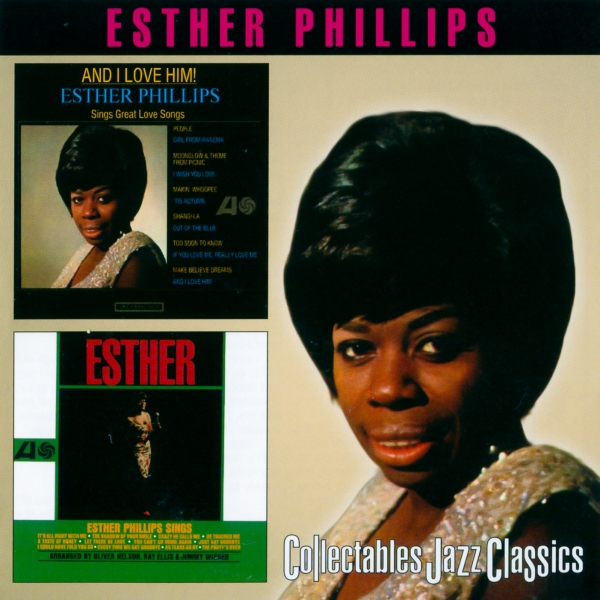 Esther Phillips And I Love Him! / Esther Cover Art