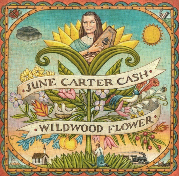 June Carter Cash Wildwood Flower cover art