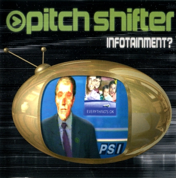 Pitchshifter Infotainment? cover art