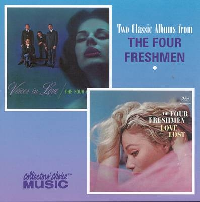 The Four Freshmen Voices in Love / Love Lost cover art