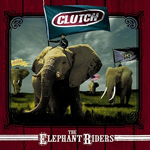 Clutch The Elephant Riders cover art
