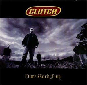 Clutch Pure Rock Fury cover art