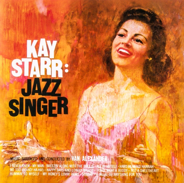 Kay Starr Jazz Singer / I Cry by Night cover art
