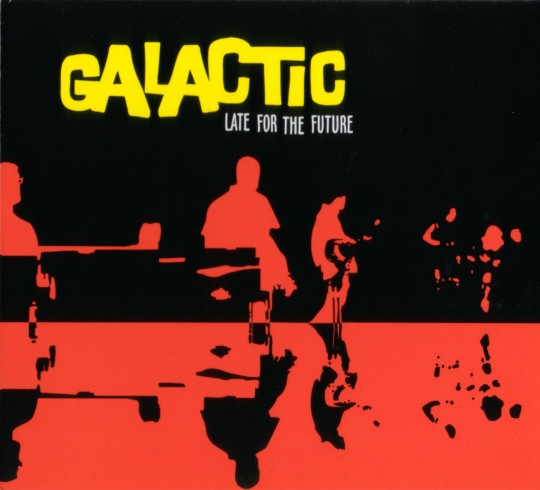 Galactic Late for the Future Cover Art