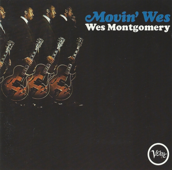 Wes Montgomery Movin' Wes cover art