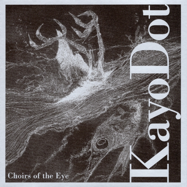 Kayo Dot Choirs of the Eye Cover Art