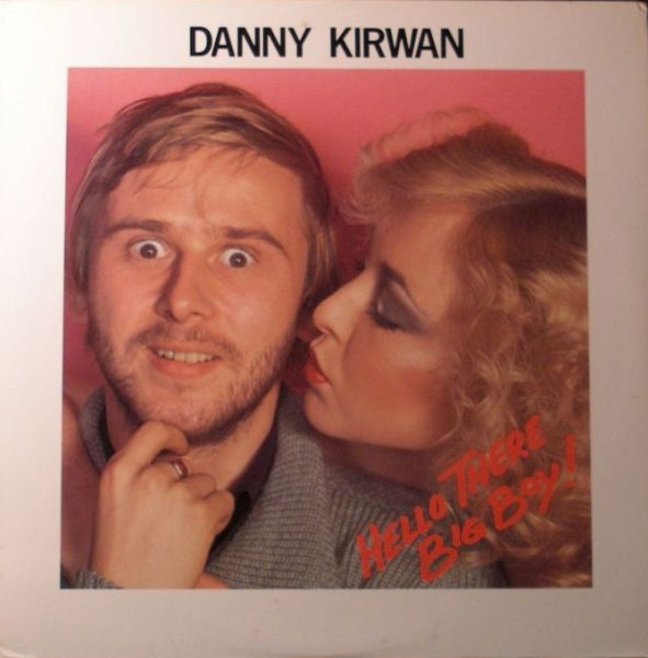 Danny Kirwan Hello There Big Boy! cover art