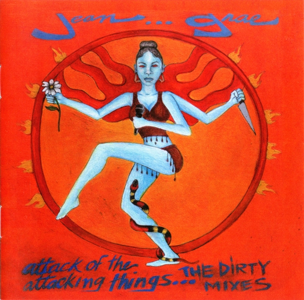 Jean Grae Attack of the Attacking Things… The Dirty Mixes cover art