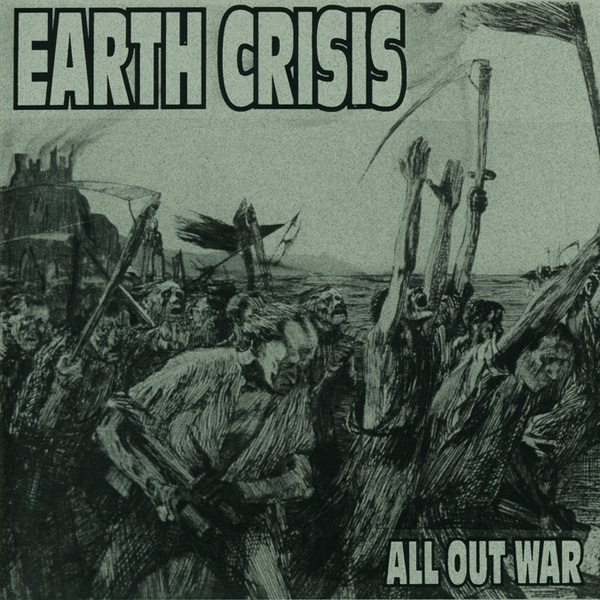 Earth Crisis All Out War Cover Art