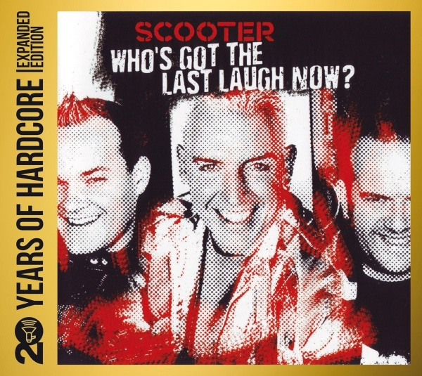 Scooter Who's Got the Last Laugh Now? cover art