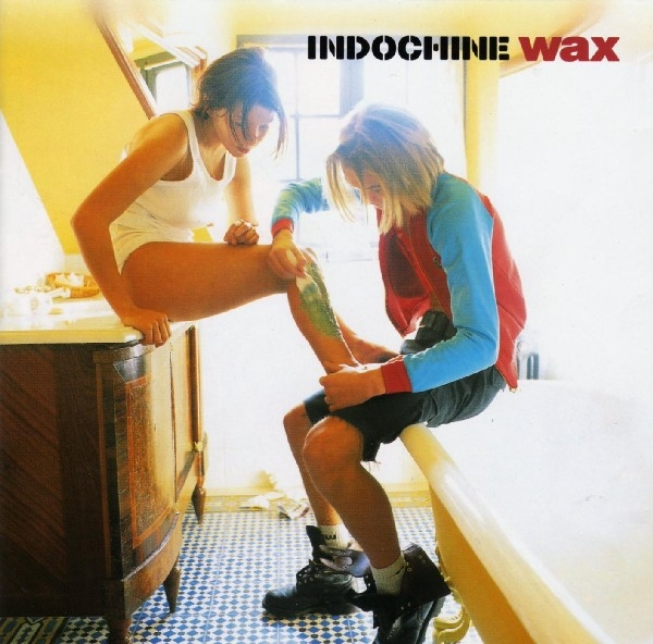Indochine Wax Cover Art