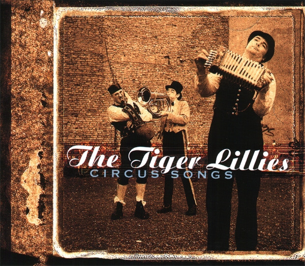 The Tiger Lillies Circus Songs Cover Art