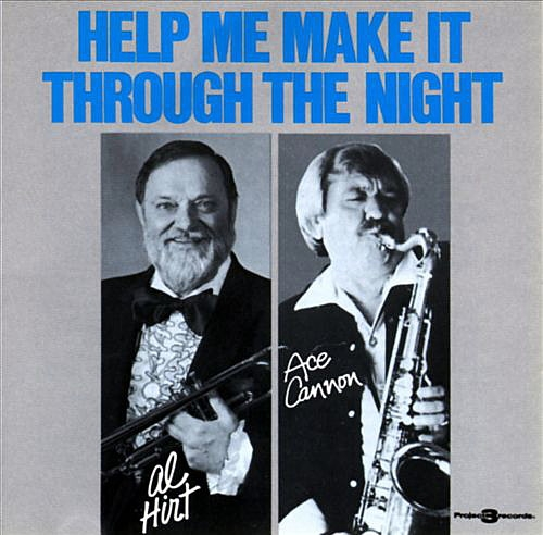 Al Hirt & Ace Cannon Help Me Make It Through the Night Cover Art
