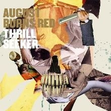 August Burns Red Thrill Seeker cover art