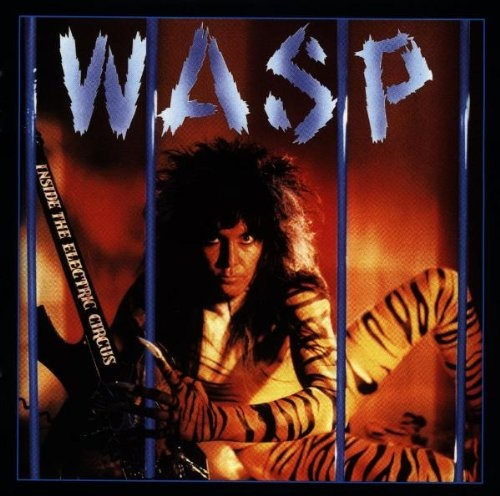 W.A.S.P. Inside the Electric Circus Cover Art