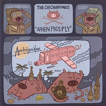 The Chicharones When Pigs Fly Cover Art