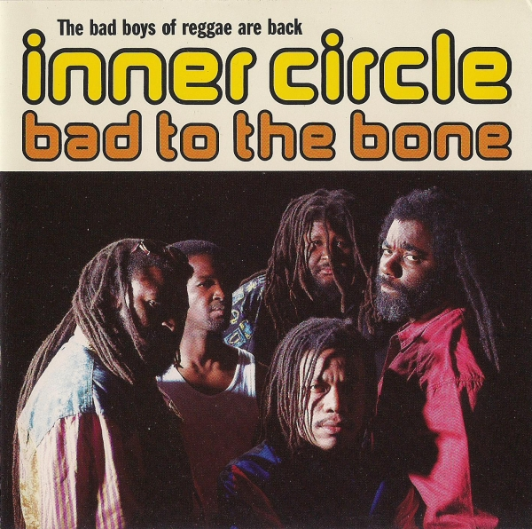Inner Circle Bad to the Bone Cover Art