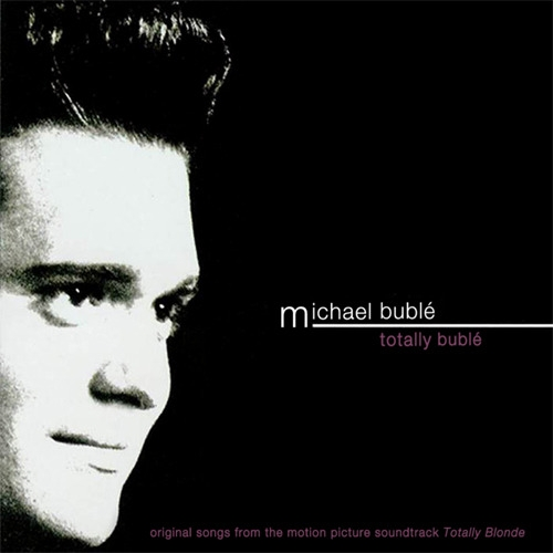 Michael Bublé Totally Bublé cover art