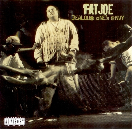 Fat Joe Jealous One's Envy cover art