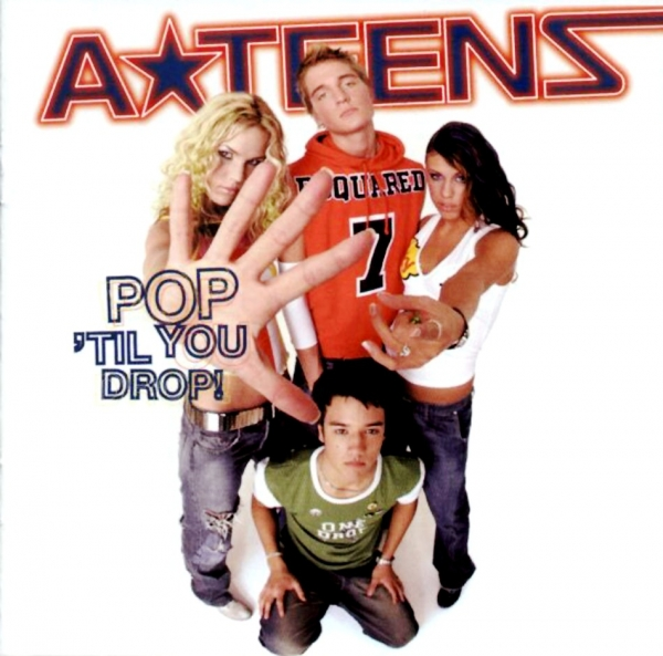 A★Teens Pop 'Til You Drop! cover art