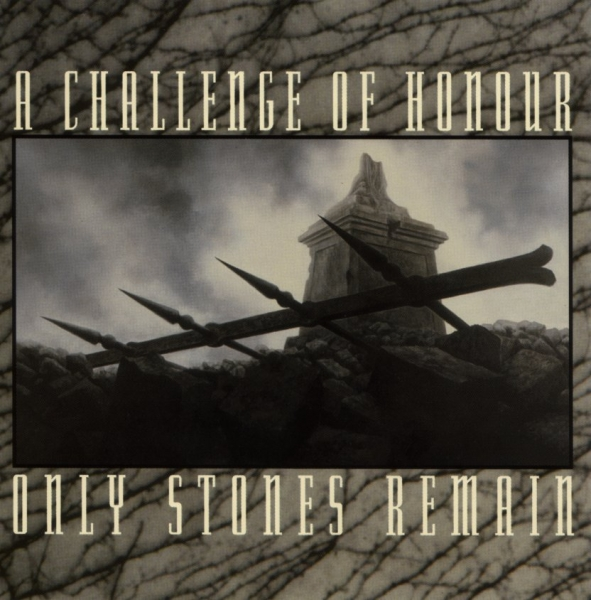 A Challenge of Honour Only Stones Remain Cover Art