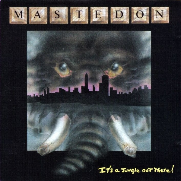 Mastedon It's a Jungle Out There! cover art