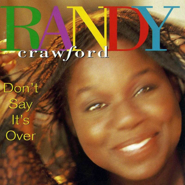Randy Crawford Don't Say It's Over Cover Art