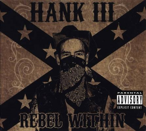 Hank Williams III Rebel Within cover art