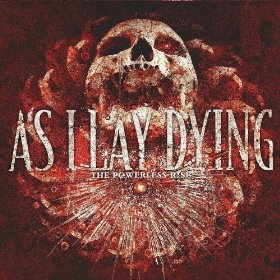 As I Lay Dying The Powerless Rise cover art