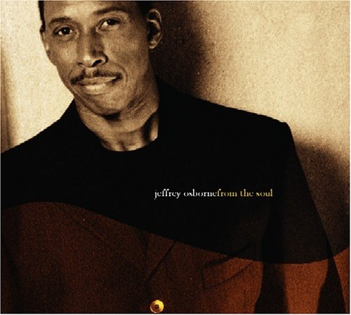 Jeffrey Osborne From the Soul cover art