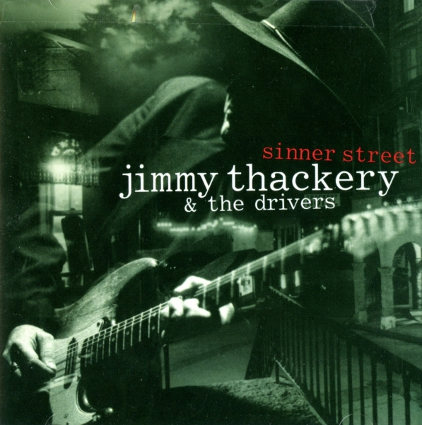 Jimmy Thackery and The Drivers Sinner Street Cover Art